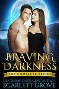 Braving Darkness: Complete Series