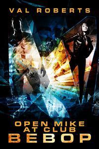 Open Mike at Club Bebop