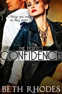 The Perfect Confidence