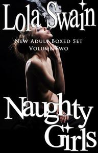 Naughty Girls New Adult Boxed Set Volume Two