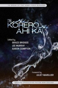 Te Kōrero Ahi Kā: to speak of the home fires burning