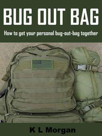 Bug Out Bag: How to get your personal bug-out-bag together