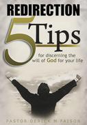 REDIRECTION: 5 Tips For Discerning God's Will For Your Life