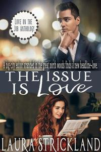 The Issue is Love