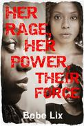 Her Rage, Her Power, Their Force: Three Erotic Lesbian Historical Stories