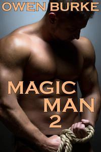 Magic Man 2
