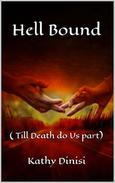 Hell Bound ( Till Death Do Us Part)