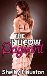 The Hucow Pageant