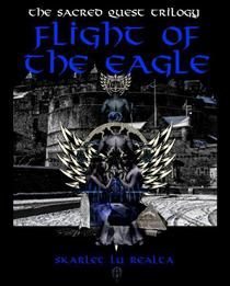 Flight of the Eagle (The Sacred Quest Trilogy Book 2)