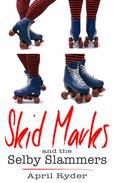 Skid Marks and the Selby Slammers