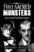 Two sacred monsters. Boris Karloff and Bela Lugosi