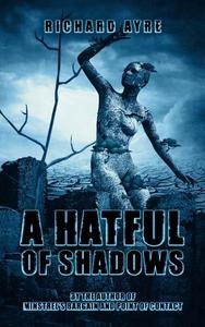 A Hatful of Shadows