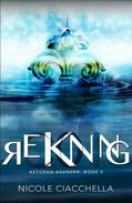 Reckoning (Astoran Asunder, book 5)
