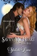 Savvy My Heart - Love Bites