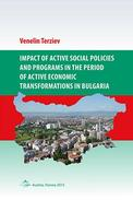 Impact of active social policies and programs in the period of active economic transformations in Bulgaria