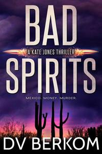 Bad Spirits