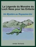 La Légende du Monstre du Loch Ness pour les Enfants : Un Mystère au Royaume-Uni.