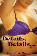 Details, Details... (BBW Erotic Short)