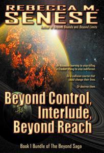 Beyond Control, Interlude, Beyond Reach