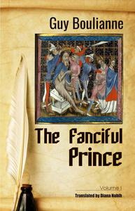 The Fanciful Prince (Volume I)