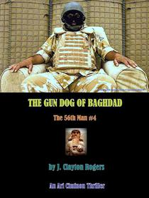 The Gun Dog of Baghdad