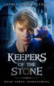 Homecoming: Keepers of the Stone Book Three