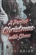 A Perfect Christmas with Chaos