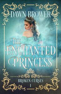The Enchanted Princess