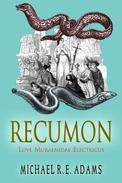 Recumon: Love Muraenidae Electricus (Story #2)