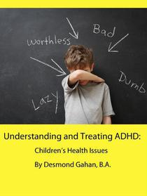 Understanding and Treating ADHD:  Children's Health Issues