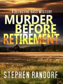 Murder Before Retirement