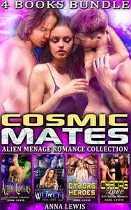 Cosmic Mates : Alien Menage Romance Collection