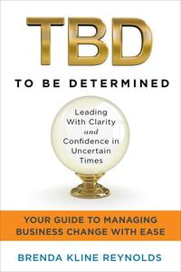 TBD—To Be Determined