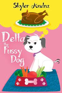 Delta The Fussy Dog