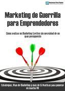 Marketing de guerrilla para emprendedores y empresas