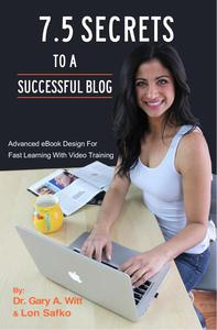 7.5 Secrets To A Successful Blog