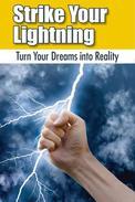 Strike Your Lightning