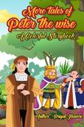 More Tales of Peter the Wise - A Colorful Story Book