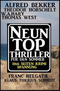 1166 Seiten Thriller Spannung: Neun Top Thriller für den Sommer