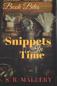 Book Bites: Snippets in Time