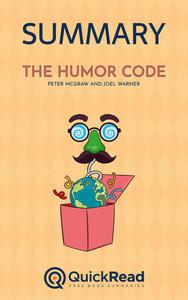 """Summary of """"The Humor Code"""" by Peter McGraw and Joel Warner"""