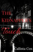 The Kidnapper's Touch