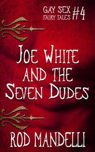 Joe White & The Seven Dudes