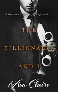 Boxed Set: The Billionaire and I Complete Series