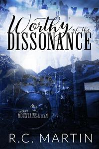 Worthy of the Dissonance