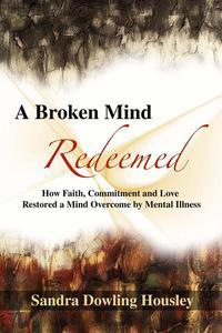 A Broken Mind Redeemed