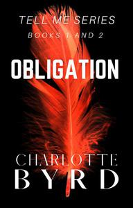 Obligation - Tell Me Series Books 1 and 2