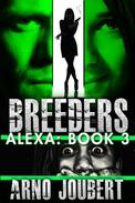 Alexa : Book 3 : Breeders (Apple Version)