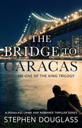 The Bridge To Caracas