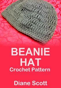 Beanie Hat: Crochet Pattern